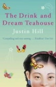 """""""The drink and dream teahouse"""" av Justin Hill"""