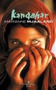 """""""Kandahar - roman"""" av Marianne Mjaaland"""