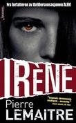"""""""Irène"""" av Pierre Lemaitre"""
