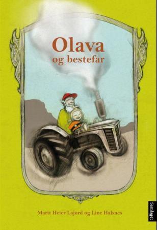 """""""Olava og bestefar"""" av Marit Heier Lajord"""