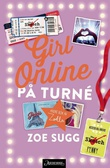 """""""Girl online - på turné"""" av Zoe Sugg"""