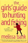 """The girls' guide to hunting and fishing"" av Melissa Bank"