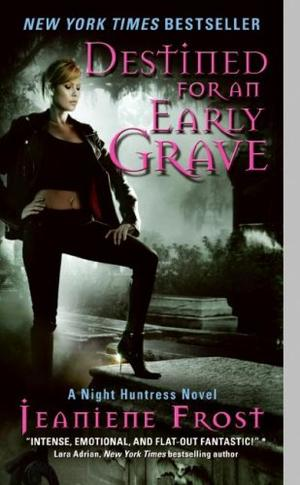 """Destined for an Early Grave - A Night Huntress Novel"" av Jeaniene Frost"