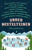 """""""Under mistelteinen - tolv julehistorier"""" av Stephanie Perkins"""