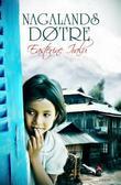 """""""Nagalands døtre"""" av Easterine Iralu"""