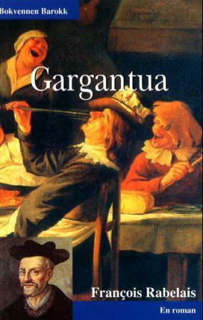 """Gargantua - en roman"" av Francois Rabelais"