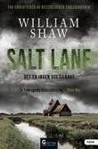 """Salt Lane"" av William Shaw"