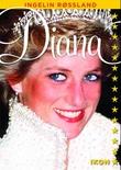 """""""Diana"""" av Ingelin Røssland"""