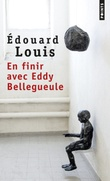 """En finir avec Eddy Bellegueule"" av Edouard Louis"