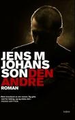 """""""Den andre - roman"""" av Jens M. Johansson"""