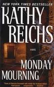 """""""Monday mourning"""" av Kathy Reichs"""