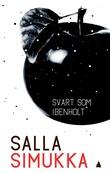 """""""Svart som ibenholt"""" av Salla Simukka"""
