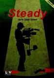 """""""Steady"""" av Jarle Sten Olsen"""