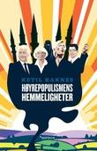 """""""Høyrepopulismens hemmeligheter"""" av Ketil Raknes"""