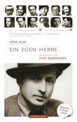 """""""Sin egen herre en biografi om Jens Bjørneboe"""" av Tore Rem"""