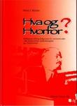 """""""Hva og hvorfor - refleksjoner omkring  bakgrunnen for sammenbruddet i den kommunistiske verdensbevegelse og i Sovjetunionen"""" av Hans I. Kleven"""