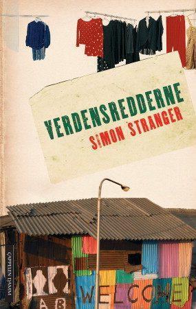 """""""Verdensredderne - roman"""" av Simon Stranger"""