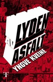 """""""Lyden av asfalt"""" av Yngve Kveine"""