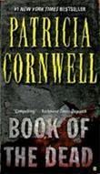 """Book of the dead - a Scarpetta novel"" av Patricia Cornwell"