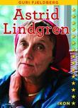 """""""Astrid Lindgren"""" av Guri Fjeldberg"""