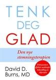 """""""Tenk deg glad! - den nye stemningsterapien"""" av David D. Burns"""