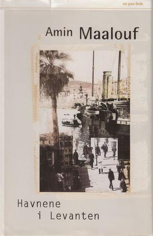 """Havnene i Levanten"" av Amin Maalouf"