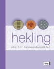 """Hekling - ABC for hekleentusiaster"" av Betty Branden"