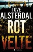 """""""Rotvelte"""" av Tove Alsterdal"""