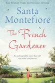 """The French gardener"" av Santa Montefiore"