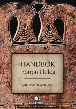 """""""Handbok i norrøn filologi"""" av Odd Einar Haugen"""