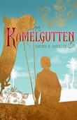"""""""Kamelgutten. Leseeksemplar til bokhandel"""" av Sakina H. Jaiteley"""