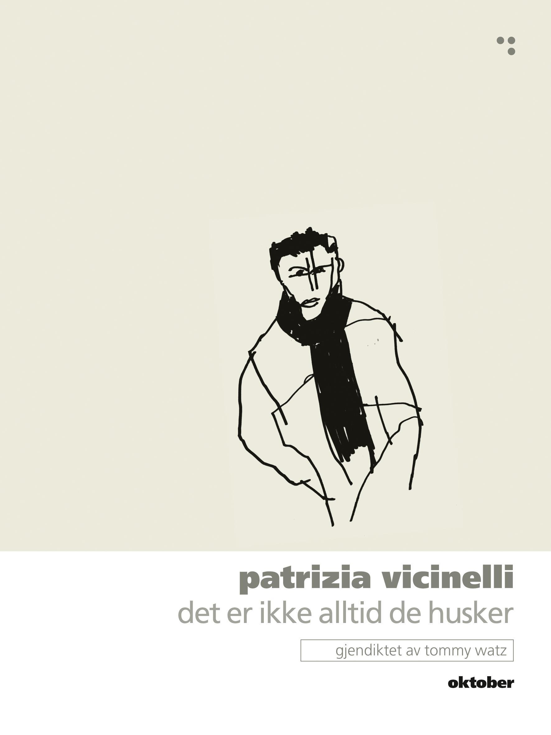 """""""Det er ikke alltid de husker - episk dikt"""" av Patrizia Vicinelli"""