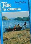 """""""Fem på Kirrinøya"""" av Enid Blyton"""