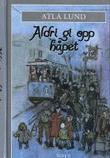 """""""Aldri gi opp håpet"""" av Atla Lund"""