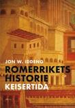 """""""Romerrikets historie keisertida"""" av Jon W. Iddeng"""
