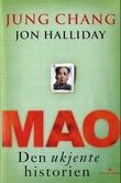 """Mao - den ukjente historien"" av Jung Chang"