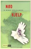"""""""Nød hjelp"""" av B. MiRee Abrahamsen"""
