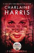 """""""Dead to the World (Sookie Stackhouse, Book 4)"""" av Charlaine Harris"""