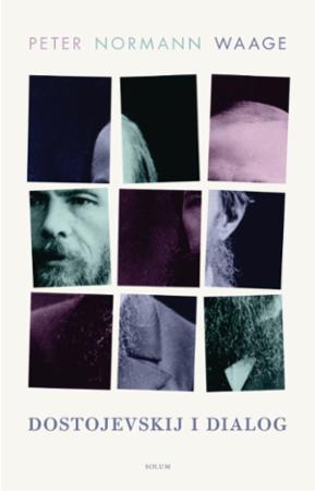 """""""Dostojevskij i dialog - essays"""" av Peter Normann Waage"""