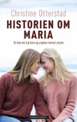 """Historien om Maria"" av Christine Otterstad"