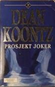 """""""Prosjekt Joker"""" av Dean Koontz"""