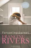 """""""Forsoningsbarnet"""" av Francine Rivers"""