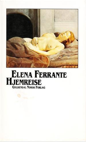 """""""Hjemreise"""" av Elena Ferrante"""