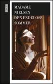 """""""Den endeløse sommeren - et rekviem"""" av Madame Nielsen"""