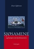 """""""Sjøsamene og kampen om fjordressursene"""" av Einar Eythórsson"""