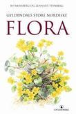 """""""Gyldendals store nordiske flora"""" av Bo Mossberg"""