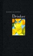 """""""Klassiske og moderne drinker"""" av Eirik Myhr"""
