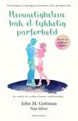 """""""Hemmelighetene bak et lykkelig parforhold - syv nøkler fra verdens fremste samlivsforsker"""" av John M. Gottman"""