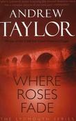 """""""Where roses fade"""" av Andrew Taylor"""