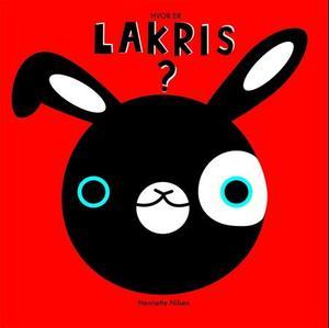 """""""Hvor er Lakris?"""" av Henriette Nilsen"""